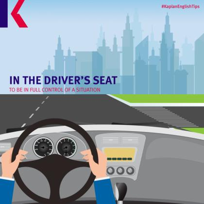 travel idioms – in the driver's seat